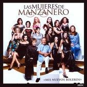 Las Mujeres de Manzanero... Mis Nuevos Boleros by Various Artists