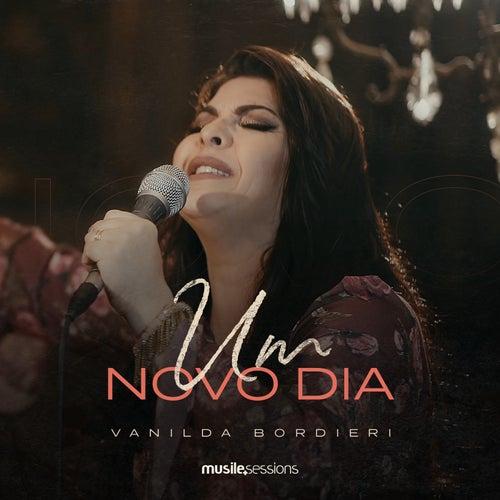 Um Novo Dia de Vanilda Bordieri