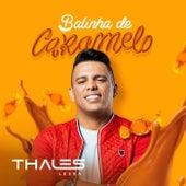Balinha de Caramelo by Thales Lessa