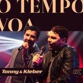 O Tempo Voa by Tonny e Kleber