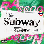 Subway by Throttle