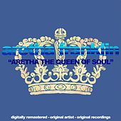 Aretha the Queen of Soul (Digitally Remastered, Original Artist, Original Recordings) by Aretha Franklin