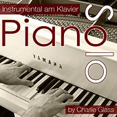 Piano Solo - Instrumental am Klavier by Charlie Glass