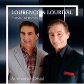 Ultima Entrevista by Lourenço e Lourival