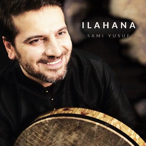 Ilahana by Sami Yusuf