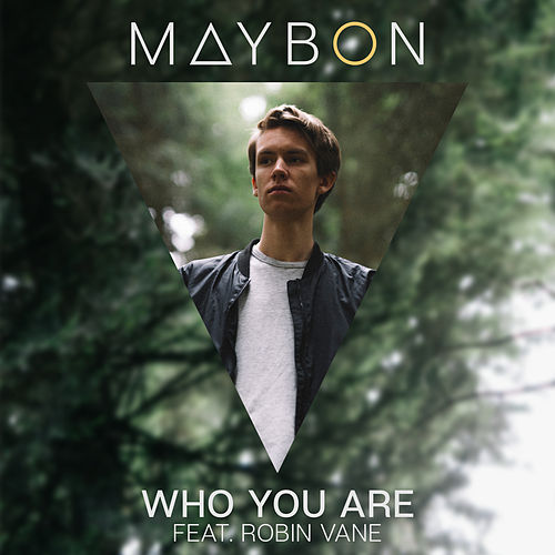 Who You Are von Maybon