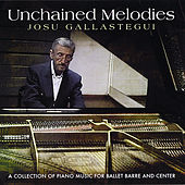 Unchained Melodies by Josu Gallastegui
