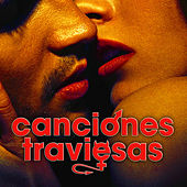 Canciones traviesas by Various Artists