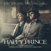 The Happy Prince (Original Motion Picture Soundtrack) von Gabriel Yared