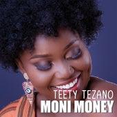 Moni Money von Teety Tezano