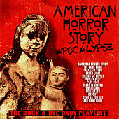 American Horror Story - (Apocalypse) - The Rock-A-Bye Baby Playlist von Various Artists