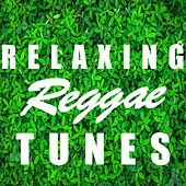 Relaxing Reggae Tunes by Various Artists