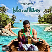 Island Vibes - Ep by Trabass