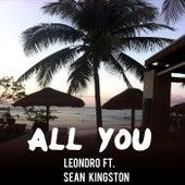 All You (feat. Sean Kingston) by Leondro
