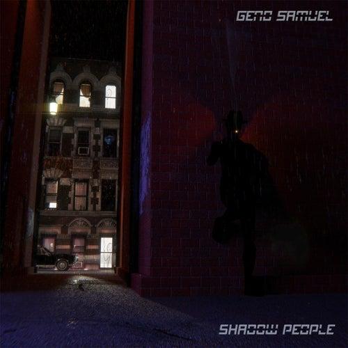 Shadow People by Geno Samuel