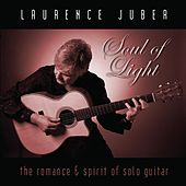 Soul of Light by Laurence Juber