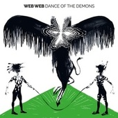 Dance Of The Demons von Web Web