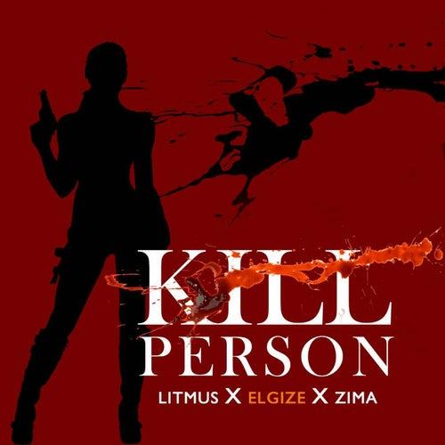 Kill Person by Litmus