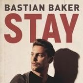 Stay by Bastian Baker