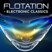 Flotation - Electronic Classics de Various Artists
