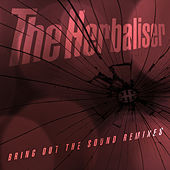 Bring out the Sound Remixes by Herbaliser