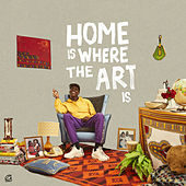 Home Is Where the Art Is by Barney Artist