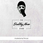 The SuaVay Nova Story by The Lxst
