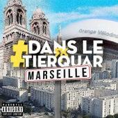 #DansLeTierquar (Marseille) de RK