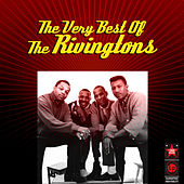 The Very Best of the Rivingtons by The Rivingtons