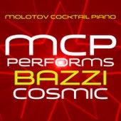 MCP Performs Bazzi: Cosmic von Molotov Cocktail Piano