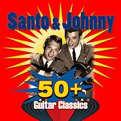 50+ Guitar Classics di Santo and Johnny