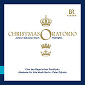 Bach: Weihnachts-Oratorium, BWV 248 (Highlights) by Various Artists