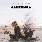 One More Time by Mahkenna