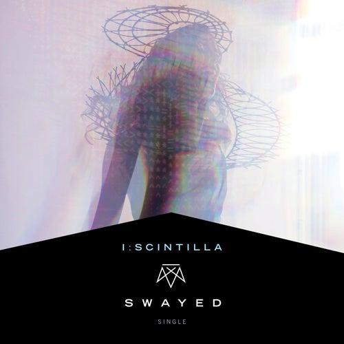 Swayed by i:scintilla