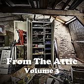 From the Attic Vol. 3 by Various Artists