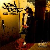 Kuz I Knw by Jon Doe
