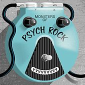 Monsters of Psych Rock de Various Artists
