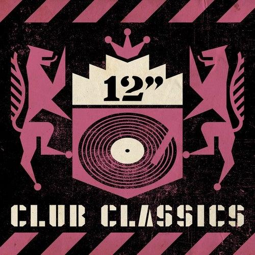 12' Club Classics de Various Artists