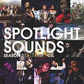Spotlight Sounds Season Two by Various Artists