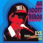 Live At The Town And Country 1988 by Gil Scott-Heron