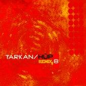 Hüp (Remix) von Tarkan