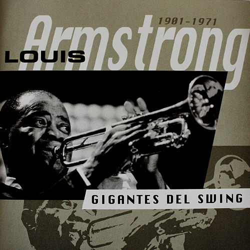 1901-1971 by Louis Armstrong