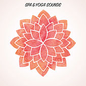 Spa & Yoga Sounds by S.P.A