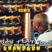 Handgun (Remix) [feat. Trapell Sixonine] von Ifechi Music