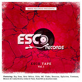 Esco Tape, Vol. 1 by Esco Records