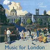 Music for London - Music for A Historic City de Various Artists
