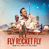 Fly Rocket Fly (Original Soundtrack) von Various Artists