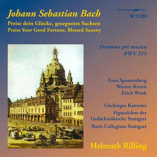 Bach, J.S.: Preise Dein Glucke, Gesegnetes Sachsen / Sinfonias From Cantatas - Bwv 21, 75, 182, 1040 by Various Artists