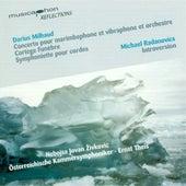 Milhaud, D.: Concerto for Marimba and Vibraphone, Op. 278 / Cortege Funebre / Symphoniette, Op. 363 / Radanovics, M.: Introversion de Various Artists