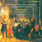 Chamber Music (Baroque) - Frederick Ii / Benda, F. / Bach, C.P.E. / Schaffrath, C. / Quantz, J.J. von Musical Delight